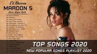 Ed Sheeran, Maroon 5, Rihanna, Adele, Taylor Swift, Shawn Mendes, Sam Smith - Top Songs 2020