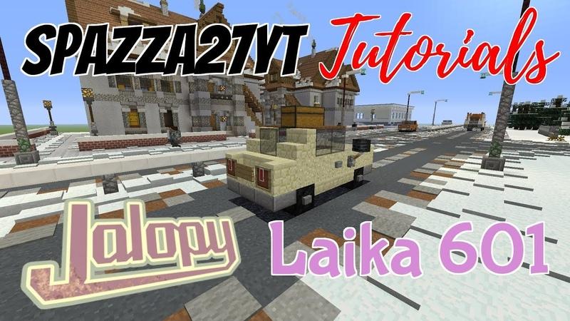 Minecraft Jalopy Laika 601 Tutorial