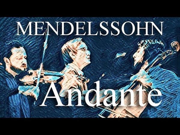 Mendelssohn Andante con Moto Tranquillo from Piano Trio No. 1