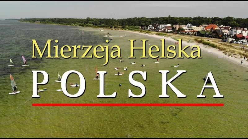 🇵🇱 Mierzeja Helska 2020 Półwysep Helski 4K Władysławowo Chałupy Kuźnica Jastarnia Jurata Hel