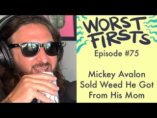 Mickey Avalon Sold Drugs That He Got From His Mom   Worst Firsts with Brittany Furlan