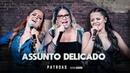 Maiara e Maraisa Marília Mendonça - Assunto DelicadoOfficial Music Video