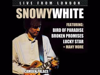 Snowy White  Live From London (1984)