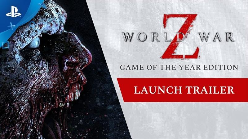 World War Z - GOTY Edition Launch Trailer | PS4