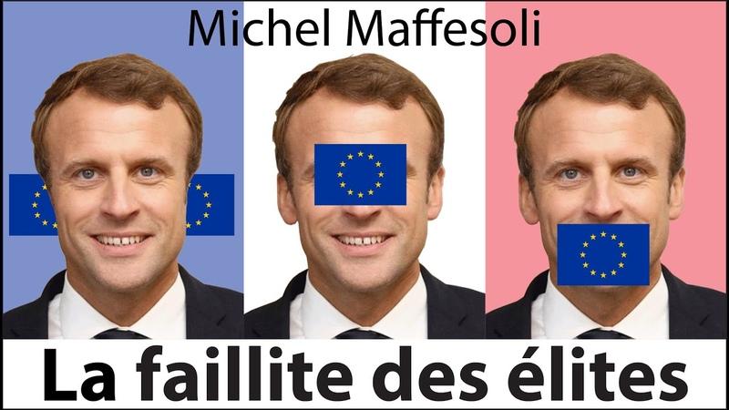Michel Maffesoli : La faillite des élites (conférence)