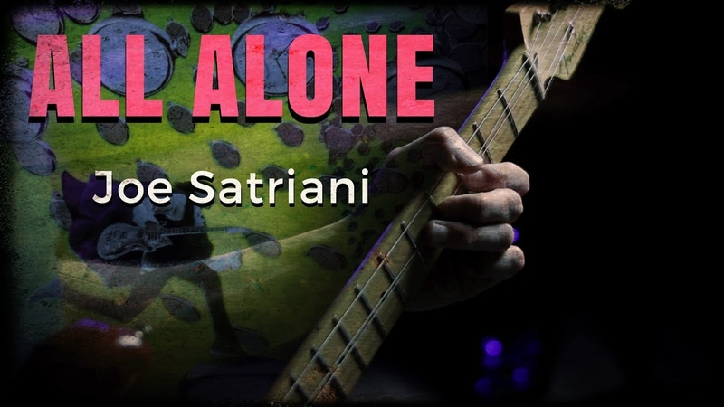 Joe Satriani - All Alone - Guitar Cover