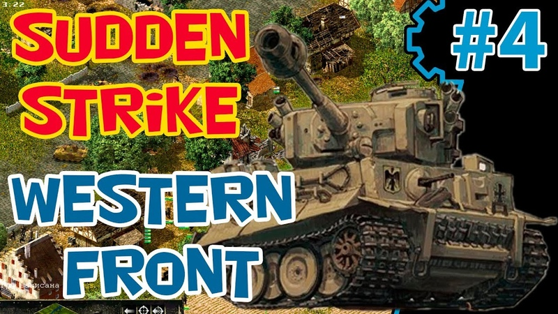 Стратегия про Вторую Мировую Sudden Strike 2 (mod RWG ToW) | Западный фронт | Миссия 3 | часть 2