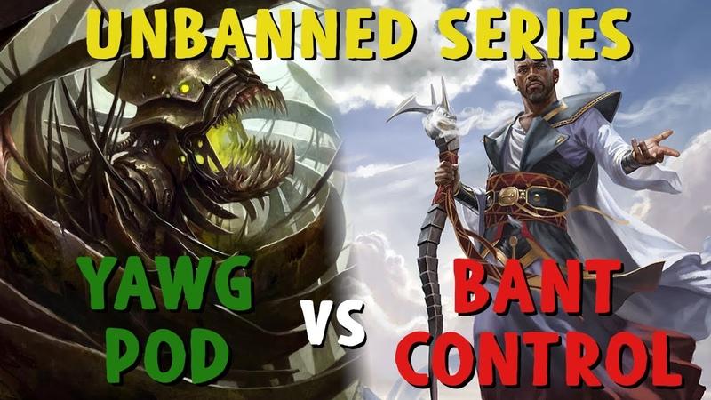 UNBANNED SERIES w Evaros Yawg Pod vs Bant Control