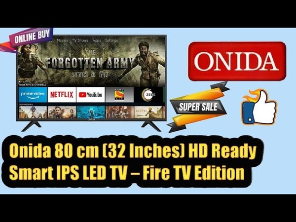 Onida 80 cm 32 Inches HD Ready Smart IPS LED TV Fire TV Edition