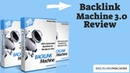 Backlinks Machine 3.0 Review - Rank Your Site On Top Of Google, Yahoo And Bing