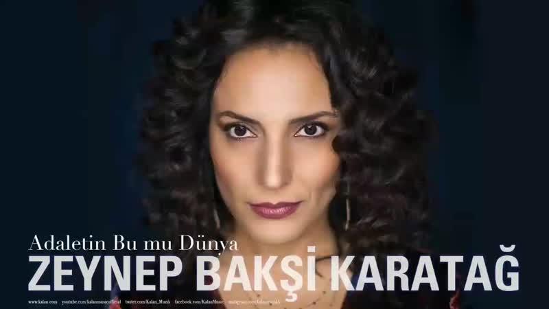 Zeynep Bakşi Karatağ Adaletin Bu mu Dünya Çukur Dizi Şarkısı © 2019 Kalan Müzik 1080p mp4