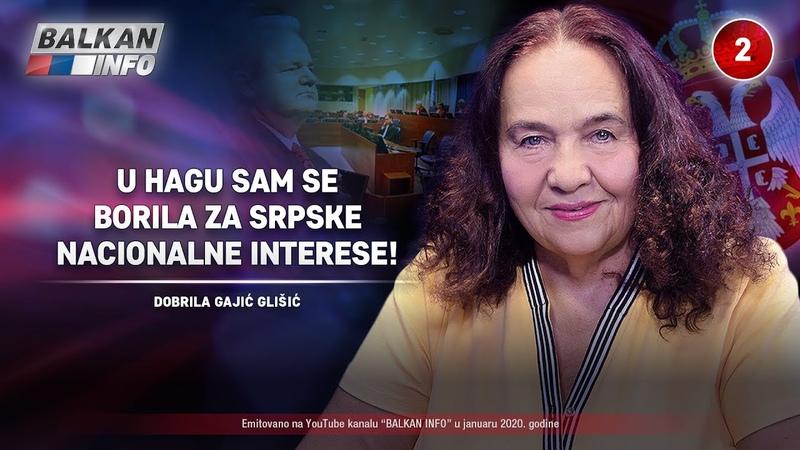 INTERVJU: Dobrila Gajić Glišić - U Hagu sam se borila za srpske nacionalne interese! (13.1.2020)
