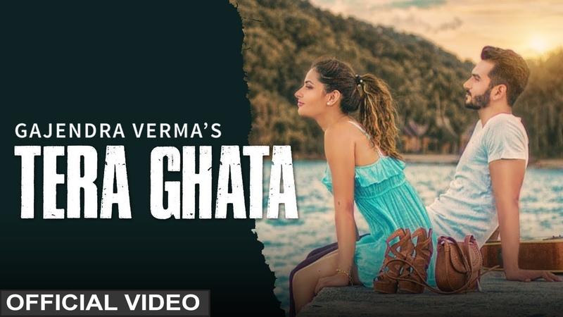 Tera Ghata Gajendra Verma Ft. Karishma Sharma Vikram Singh Official Video