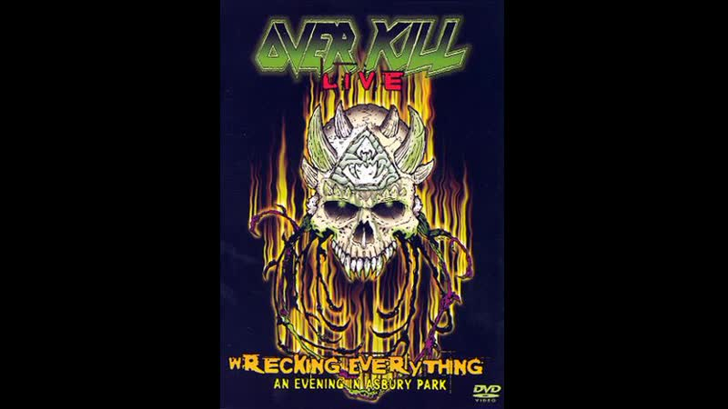 Overkill - Wrecking everything_2002_live