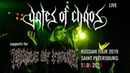 GATES OF CHAOS    САНКТ-ПЕТЕРБУРГ    LIVE supports for CRADLE OF FILTH    16.06.2019