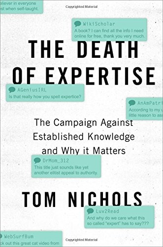 Thomas M. Nichols] The death of expertise  the ca