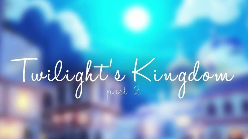 Twilight's Kingdom Parts 1 2 Pony Vocals by Vylet