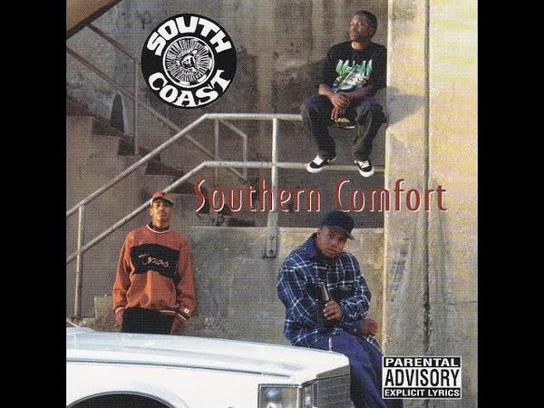 South Coast Southern Comfort 1994 FULL ALBUM FLAC GANGSTA RAP G FUNK