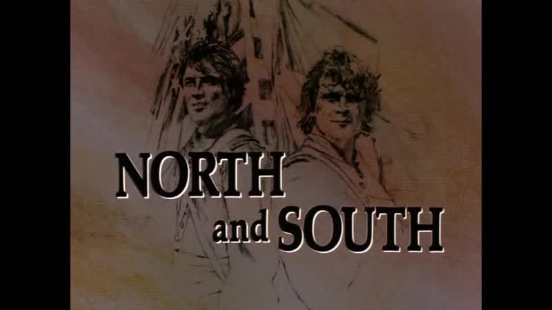 ➡ Север и юг (1985) 1 Сезон, 1-Серия. Перевод Дубляж DVD 480