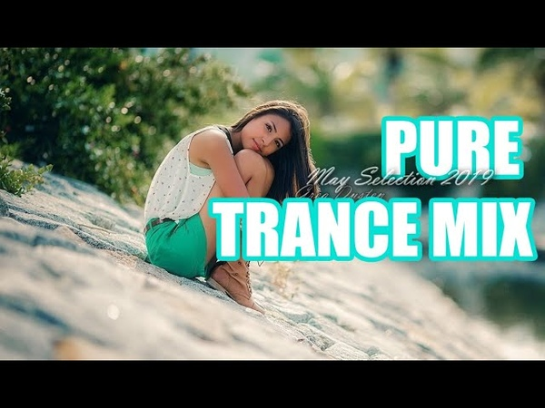 ♫ Greg Dusten - May Selection 2019 (Trance Pure Best Mix,Uplifting,Tech,Vocal,Progressive,Psy)