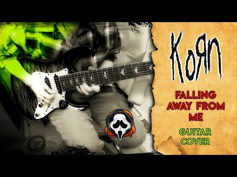 Korn - Falling Away From Me | guitar cover by mike_KidLazy tab