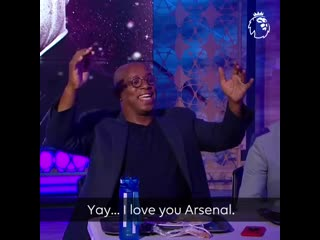 """I love you, Arsenal"""