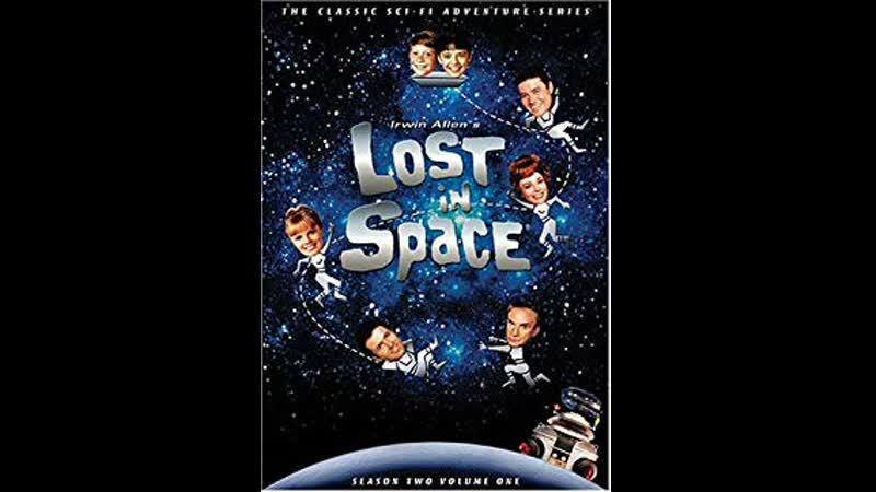 Затерянные в космосе 3 15 Антиматериальный человек 1967