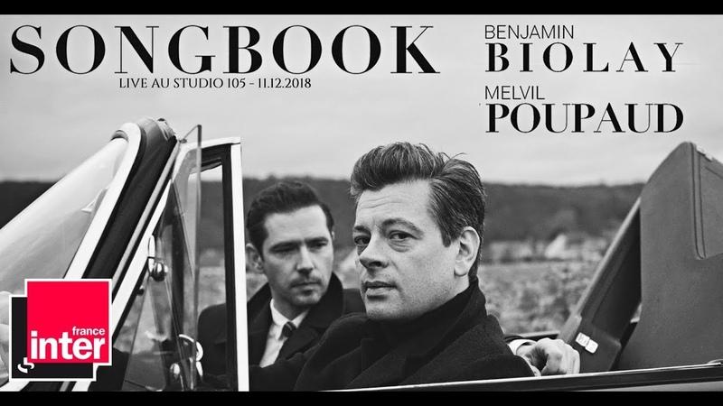 Benjamin Biolay Melvil Poupaud Live Songbook au Studio 105 France Inter 11 12 2018