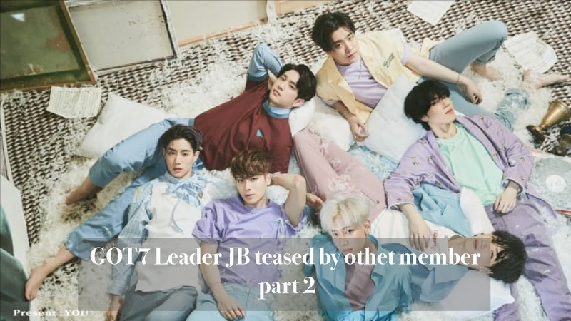 GOT7 Leader JB Teased by Other Members part 2