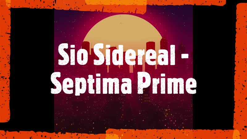 Sio Sidereal Septima Prime