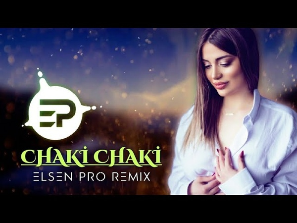 Elsen Pro Chaki Chaki Remix 2020
