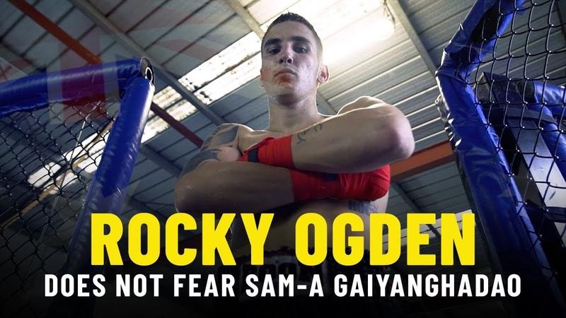 Rocky Ogden Does Not Fear Sam A Gaiyanghadao