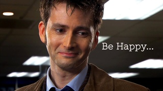 Doctor Who | Be Happy