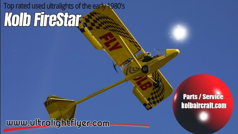 Kolb FireStar Ultralight Aircraft Top rated ultralight aircraft of the early 1980s