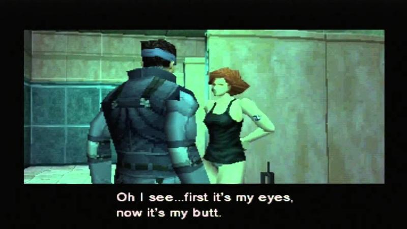 Metal Gear Solid Yeah've got a great butt