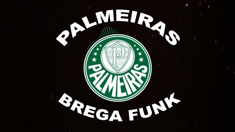 Hino do Palmeiras - Versao Brega Funk
