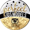 PERFECT KIDS MODELS