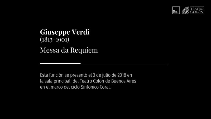 Réquiem de Verdi Siri Schmunck Mirabelli Teatro Colón 03 07 2018 HD