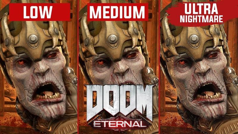 DOOM Eternal PC Graphics Comparison (ЛОХ vs МЕДИУМ vs ТОП)