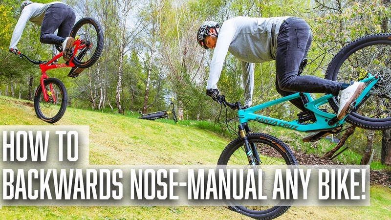 How to Backwards Fakie Nose Manual any Bike