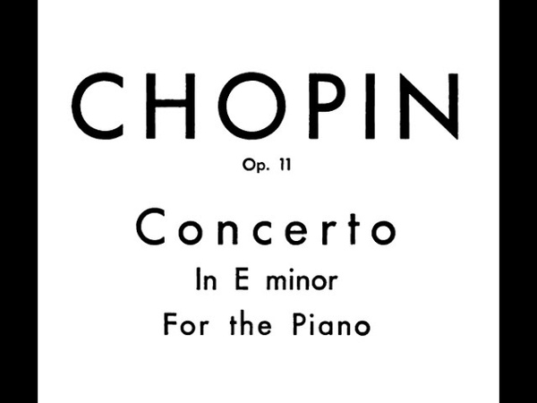 Chopin Piano Concerto No. 1 in e minor, Op. 11 (Zimerman)