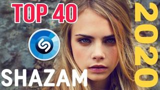 Shazam TOP 40❄♫2020 songs April❄♫  Shazam ТОП 40❄♫2020 песни Апрель❄♫