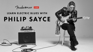 Learn Electric Blues with Philip Sayce | Fender Play LIVE | Fender