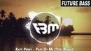 Katy Perry - Part Of Me (Yaël Remix) | FBM