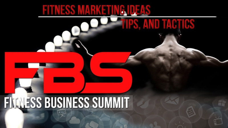 Fitness Marketing Ideas Tips and Tactics from Fitness Business Summit