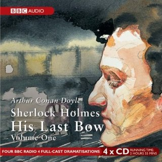 Sherlock Holmes: His Last Bow Collection (BBC Audio)