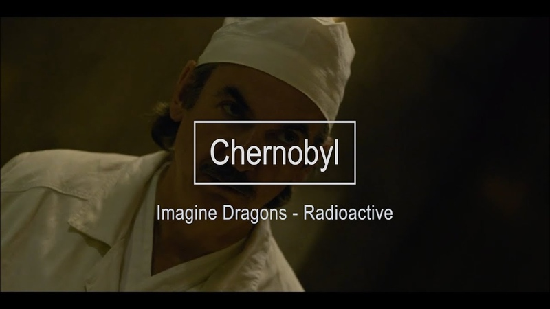 Imagine Dragons - Radioactive | Chernobyl Video clip
