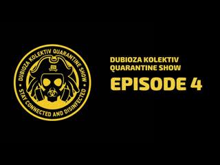 Dubioza Kolektiv Quarantine Show - Episode 4