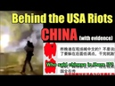 China is behind the riots in the United States (Evidence)